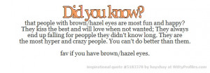 ... hazel eyes witty profiles quote 5183378 http wittyprofiles com q