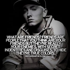 What Are Friends Eminem Quote Graphic