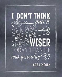 quote abe lincoln never stop learning more abraham lincoln quotes dust ...