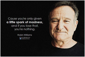 What Robin Williams' Most Famous Quotes Can Teach Us About Digital ...