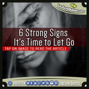 Strong Signs It's Time to Let Go