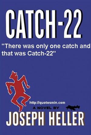 Catch 22 Literary Quote: