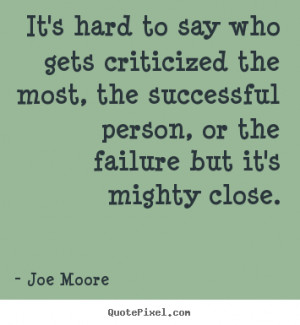 ... joe moore more success quotes friendship quotes motivational quotes
