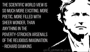 Richard Dawkins : The scientific worldview