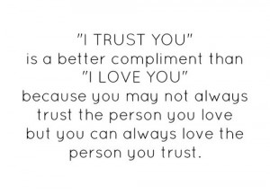 without trust - no love.... | Words • Quotes • Sayings