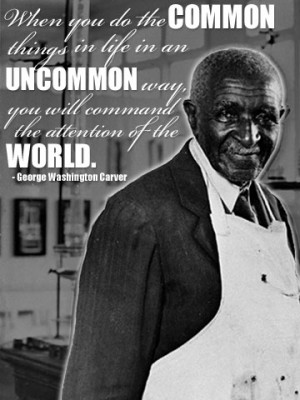 January 1864 – January 5, 1943Quote: When you do the common things ...
