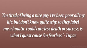 Tired Of Being Nice Quotes