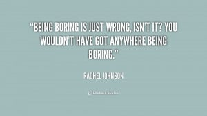 Funny Quotes About Being Bored