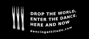 Drop the World, Enter the Dance.