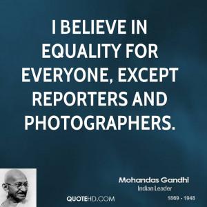 Mohandas Gandhi Equality Quotes