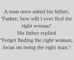 ... find the right woman