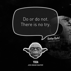 Yoda Quote: You Must Unlearn What You Have Learned