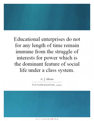 ... Of Social Life Under A Class System Quote | Picture Quotes & Sayings