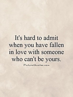 Love Quotes For Someone You Cant Have