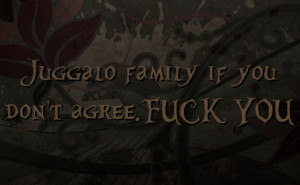 Juggalo Love Quotes Truecall