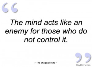 the mind acts like an enemy for those who the bhagavad gita