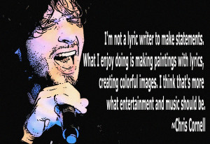 Chris Cornell Quote