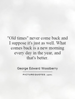 George Edward Woodberry Quotes