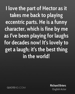 Richard Briers Quotes