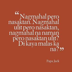 Papa Jack Love Quotes Tagalog