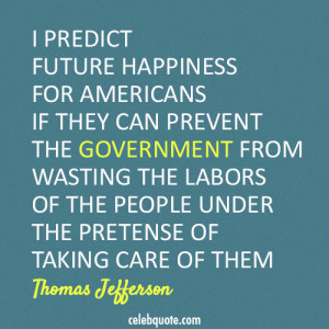 ... -the-labors-of-the-people-under-the-pretense-of-taking-care-of-them