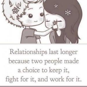 Relationships are a choice to keep