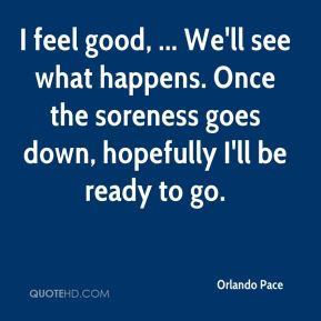 Orlando Pace Quotes