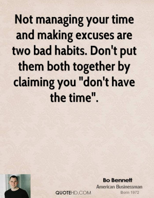 Not Managing Your Time...