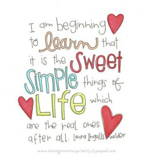 ... Sweet Simple Things of Life Which Are The Real Ones After All ~ Life