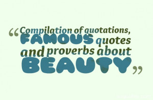 quotes,famous beauty quotes,beauty quotes sayings,funny beauty quotes ...