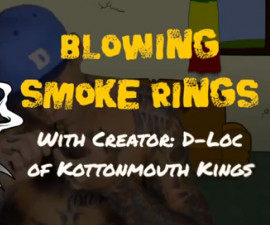... Smoke Rings with D-Loc of Kottonmouth Kings creator of Stonetown