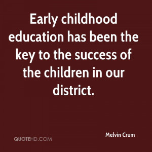 Early Childhood Education Has Been The Key To Success Of