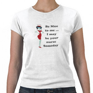 Be nice to me tee shirt