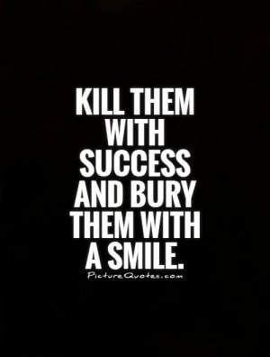Smile Quotes Success Quotes