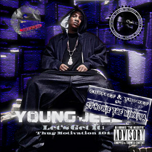 The Thug Motivation Collection Young Jeezy Realnstanded