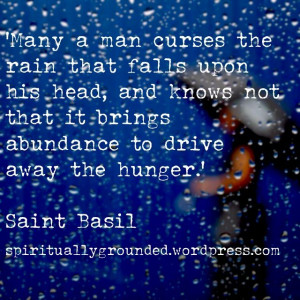Don't Curse the Rain-Saint Basil the Great Physical food and spiritual ...