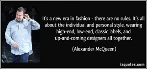 It's a new era in fashion - there are no rules. It's all about the ...