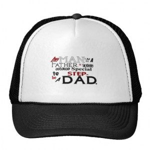 Step Dad Quote Fathers Day Trucker Hat