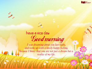 Good Morning Saturday Quotes Have a nice day good morning