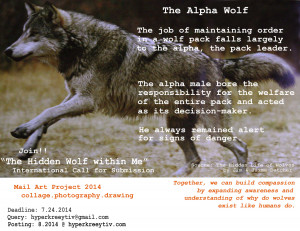 """The Alpha Wolf""""—Hidden Wolf within Me, Mail Art Project 2014"""
