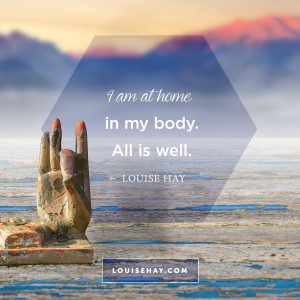 louise-hay-quotes-self-esteem-home-body.jpg