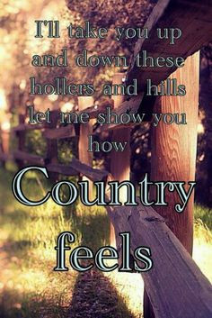 ... , Countrymusic, Country Songs, Country Feelings, Country Music Quotes