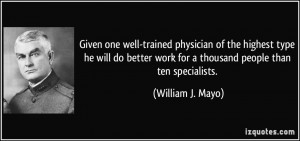 More William J. Mayo Quotes