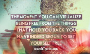 ... , positive thinking, self development, freedom, moving forward Quotes