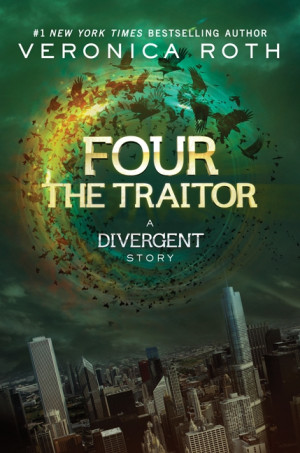 Home Books Four: The Traitor: A Divergent Story