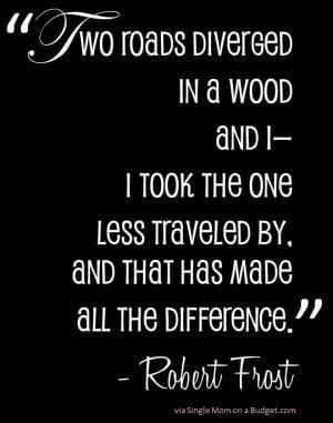 The Road Less Traveled Robert Frost