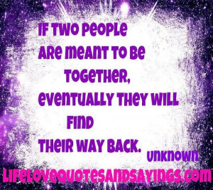 lifelovequotesandsayin...If Two People Are Meant To Be