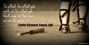 Softball Quotes For Shortstops Now it's mainly softball with