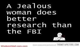 Jealous Women And The FBI
