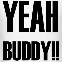 Yeah Buddy !! Cap T-Shirts